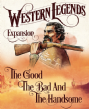 Western Legends: The Good, The Bad and The Handsome Expansion